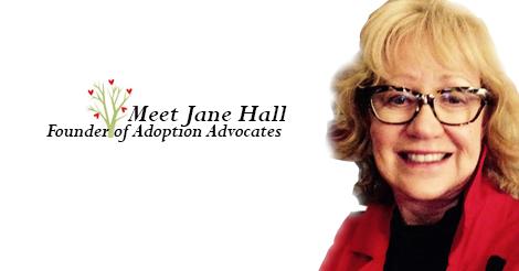 Jane Hall, founder of Adoption Advocates