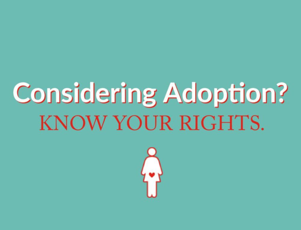 Considering Adoption? Know Your Rights.